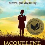 """""""Brown Girl Dreaming"""" Book Image from http://www.jacquelinewoodson.com/category/books-ive-written/middle-grade-titles/"""