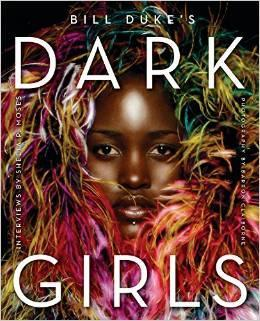 "Image of ""Bill Duke's Dark Girls"" the book found on https://twitter.com/darkgirlsbook"