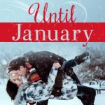 COVER REVEAL: Until January by @WordyMary--Available Now!