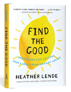Image of Find the Good by Heather Lende Book Cover and Spine