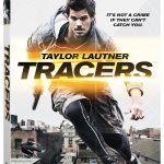 FILM REVIEW and GIVEAWAY: 'Tracers' Starring Taylor Lautner Out on Blu-Ray/DVD/Digtal HD TODAY—3+ STARS