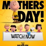 Happy Mother's Day from The Peanuts Movie