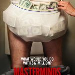 FIRST LOOK: 'Masterminds' Starring Zach Galifianakis & Owen Wilson Coming in August