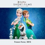 PREVIEW: 'Frozen Fever' + 11 Disney Animated Shorts Coming to Digital HD and Blu-ray in August