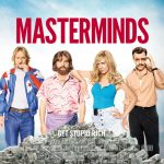 PREVIEW: Official Movie Trailer & Poster for Action-Comedy 'Masterminds'