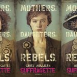 New 'Suffragette' Character Poster Released in Honor of Women's Rights Activist