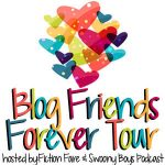 Blog Friends Forever Tour BFF Blog Hop Graphic #1. Hosted by Fiction Fare and Swoony Boys Podcast