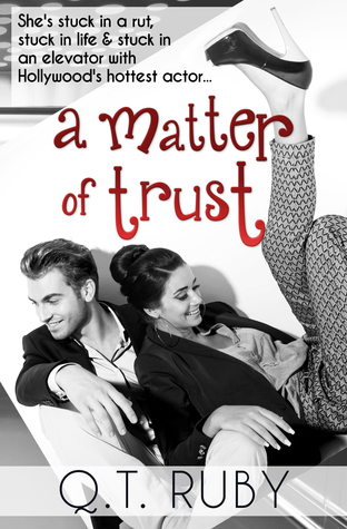 RELEASE DAY BLITZ: 'A Matter of Trust' by Q.T. Ruby