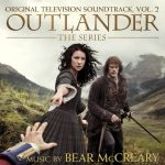 LISTEN: Preview THREE Songs from 'Outlander Television Soundtrack, Volume 2', Now Available
