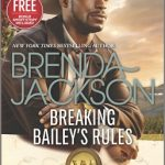 """""""Breaking Bailey's Rules"""" by Brenda Jackson Book Cover Image"""