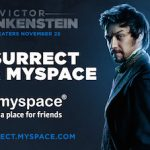 'Victor Frankenstein' Resurrects Your MySpace Account