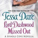 BOOK REVIEW: 'Lord Dashwood Missed Out' by Tessa Dare—4 STARS