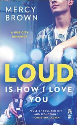 BOOK REVIEW: Loud is How I Love You