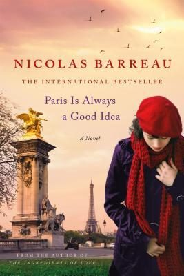 "BOOK REVIEW: ""Paris Is Always a Good Idea"" by Nicolas Barreau – 3.5 STARS"
