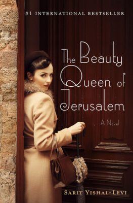 BOOK REVIEW: The Beauty Queen of Jerusalem by Sarit Yishai-Levi – 3.5 STARS