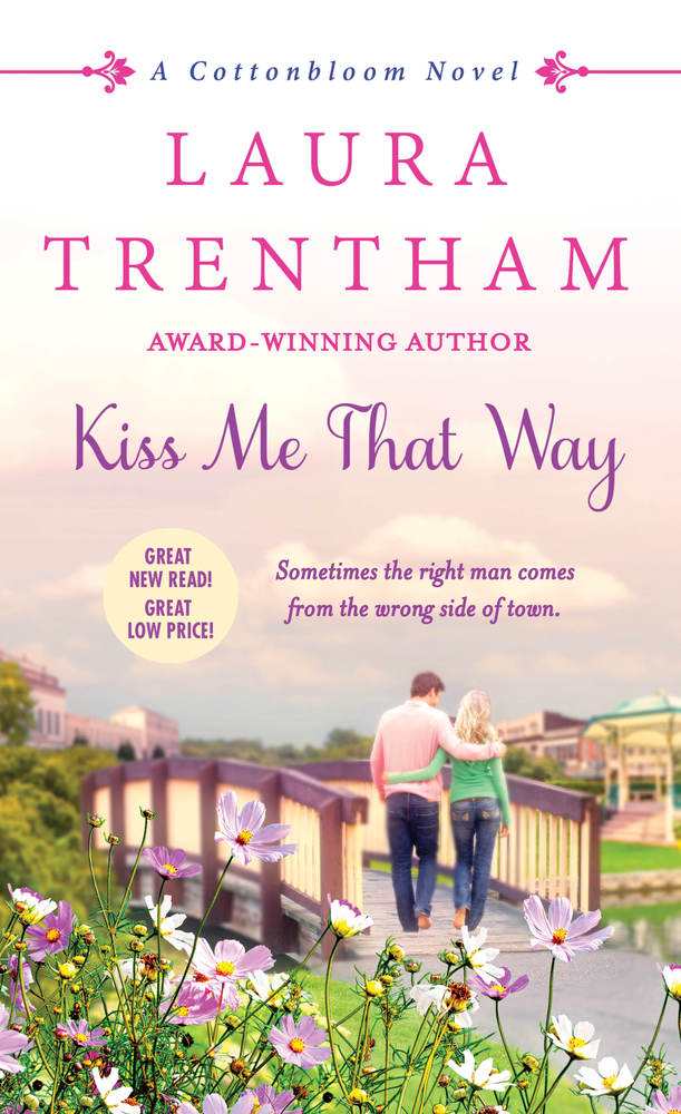 SPOTLIGHT: 'Kiss Me That Way' by Laura Trentham
