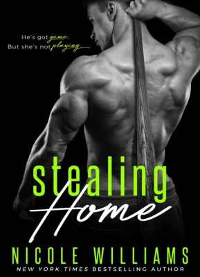 COVER REVEAL: 'Stealing Home' by Nicole Williams