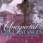 SPOTLIGHT: 'Unexpected Circumstances: The Seduction' by Shay Savage
