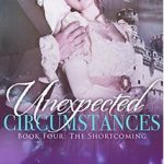 SPOTLIGHT: 'Unexpected Circumstances: The Shortcoming' by Shay Savage