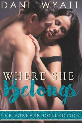 SPOTLIGHT: 'Where She Belongs' by Dani Wyatt
