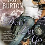 BOOK REVIEW: 'Don't Let Go' by Jaci Burton--3.5 STARS