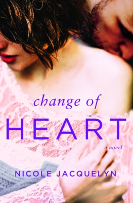 SPOTLIGHT: 'Change of Heart' by Nicole Jacquelyn