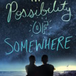 SPOTLIGHT: 'The Possibility of Somewhere' by Julia Day