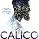 SPOTLIGHT: 'Calico' by Callie Hart