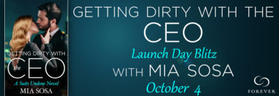 "SPOTLIGHT: 'Getting Dirty With the CEO"" by Mia Sosa"