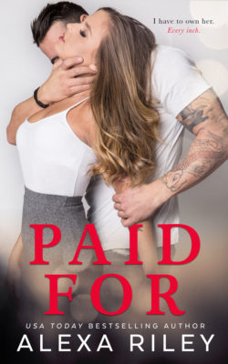 SPOTLIGHT/REVIEW: 'Paid For' by Alexa Riley