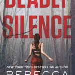 SPOTLIGHT: 'Deadly Silence' by Rebecca Zanetti