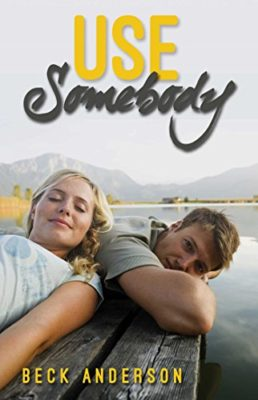 SPOTLIGHT: 'Use Somebody' by Beck Anderson