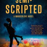 SPOTLIGHT: 'Semi-Scripted' by Amanda Heger