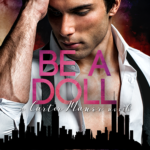 Cover Reveal: 'Be A Doll' by Stephanie Witter