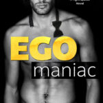 SPOTLIGHT: 'Egomaniac' by Vi Keeland