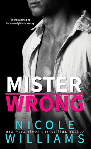 SPOTLIGHT: 'Mister Wrong' by Nicole Williams