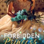 SPOTLIGHT: 'Forbidden Princess' by Alexa Riley