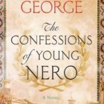 SPOTLIGHT: 'The Confessions of Young Nero' by Margaret George