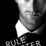 SPOTLIGHT/GIVEAWAY: 'Rule Master' by Sienna Snow