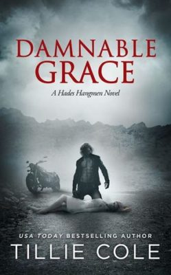 SPOTLIGHT: 'Damnable Grace' by Tillie Cole