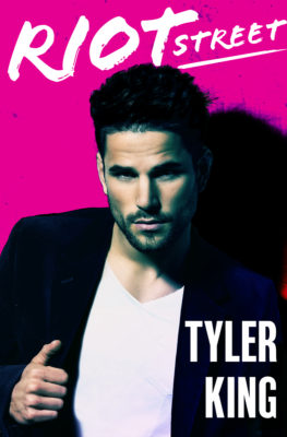 SPOTLIGHT/GIVEAWAY: 'Riot Street' by Tyler KingSPOTLIGHT/GIVEAWAY: 'Riot Street' by Tyler King