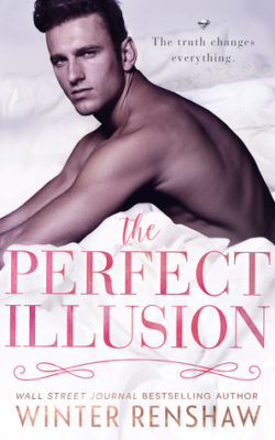 SPOTLIGHT: 'The Perfect Illusion' by Winter Renshaw
