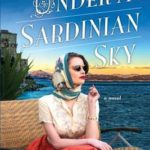 SPOTLIGHT: 'Under a Sardinian Sky' by Sara Alexander