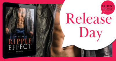 SPOTLIGHT/GIVEAWAY: 'Ripple Effect: Episode 4' by Keri Lake