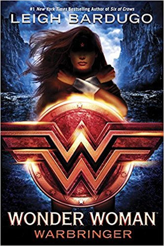 We So Nerdy Summer 2017 Preview; Wonder Woman: Warbringer (DC Icons Series) by Leigh Bardugo; Image Source Amazon