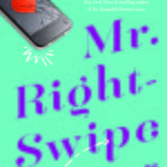 SPOTLIGHT: 'Mr. Right-Swipe' by Ricki Schultz