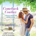 SPOTLIGHT/GIVEAWAY: 'Comeback Cowboy' by Sara Richardson