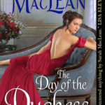 BOOK REVIEW: 'The Day of the Duchess' by Sarah MacLean—4.5 Stars