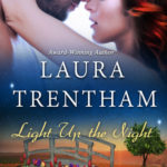 BOOK REVIEW: 'Light Up the Night' by Laura Trentham—4 Stars