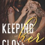 SPOTLIGHT: 'Keeping Her Close' by Dani Wyatt